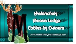 Property Photo: Welcome to THE MELANCHOLY MOOSE LODGE CABINS BY OWNERS